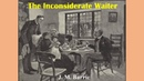 The Inconsiderate Waiter by J. M. Barrie