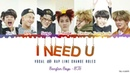BTS 'I NEED U' (Vocal Rap Line change roles) Lyrics [Color Coded Han_Rom_Eng] | minamochi