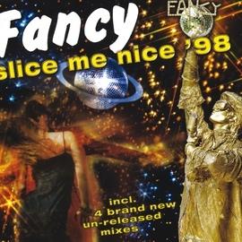 Fancy альбом Slice Me Nice '98