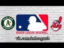 Oakland Athletics vs Cleveland Indians | 08.07.2018 | AL | MLB 2018 (3/3)