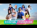 Egizak oshiqlar Ozbek film Эгизак ошиклар узбек фильм