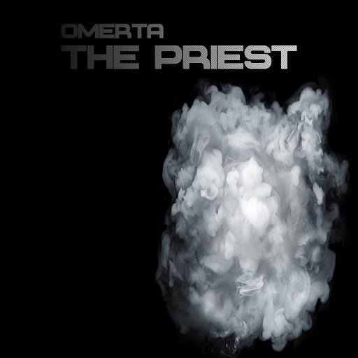 Omerta альбом The Priest