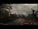 Нелёгкое начало War Groups 1