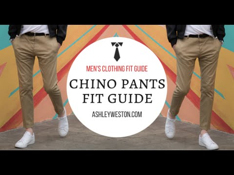 Chino Khaki Pants Fit Guide - Mens Clothing Fit Guide