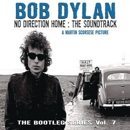 Bob Dylan альбом No Direction Home: Bootleg Volume 7 (Movie Soundtrack)