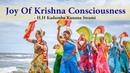 Joy of Krishna Consciousness 105 Hare Krishna Kirtan by H H Kadamba Kanana Swami