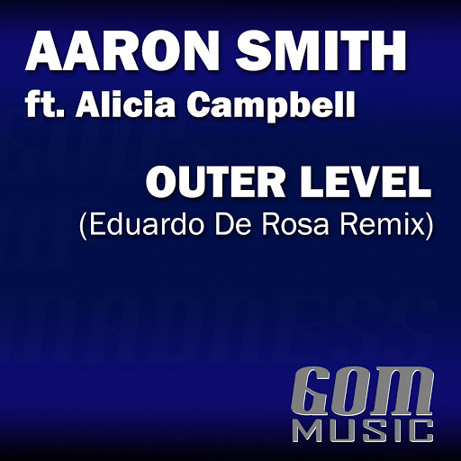 Aaron Smith альбом Outer Level (Eduardo De Rosa Remix)
