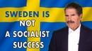 Sweden Not a Socialist Success