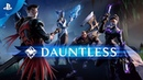 Dauntless Console Launch Trailer PS4