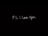 P.S. I love you (трейлер)