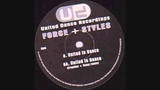 Force &amp Styles - United In Dance