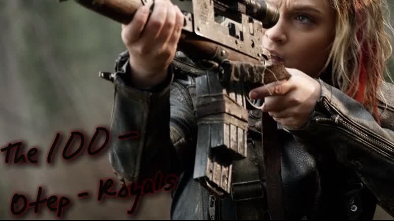 The 100 — Otep - Royals