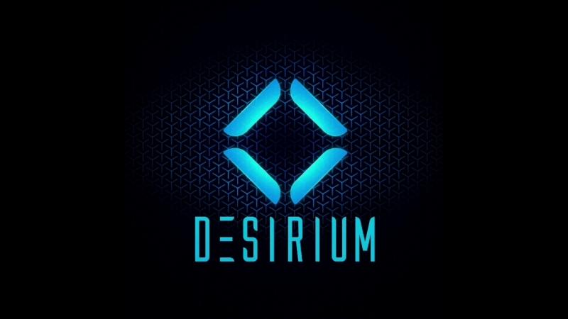 DESIRIUM Oculus start