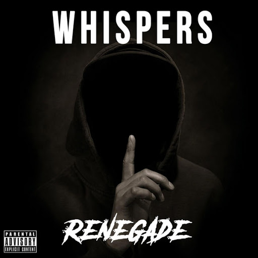 Renegade альбом Whispers