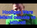 Miami Casuals VS millwall Football hooligans - call out