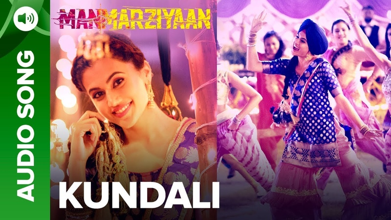 Kundali   Full Audio Song   Manmarziyaan   Amit Trivedi, Shellee   Abhishek, Taapsee, Vicky