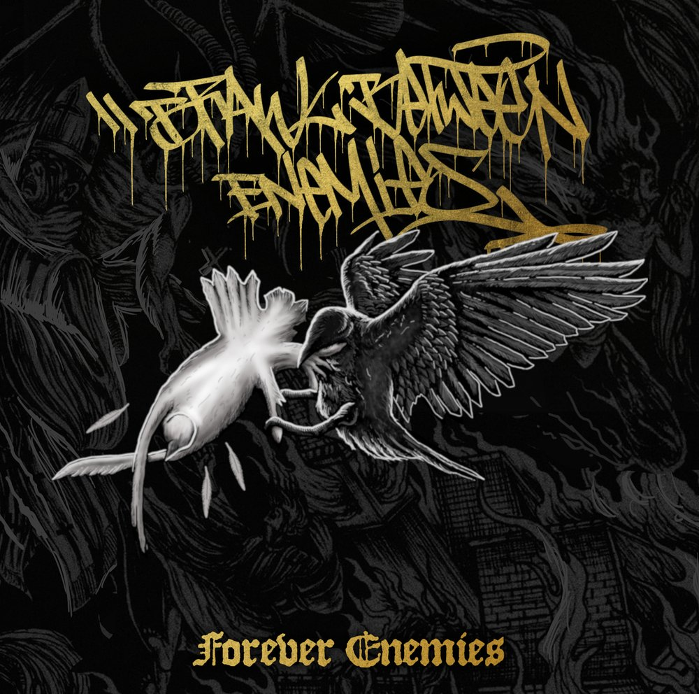 Brawl Between Enemies - Forever Enemies (2018)