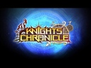 [Knights Chronicle] Opening Animation Full ver.(PIA)