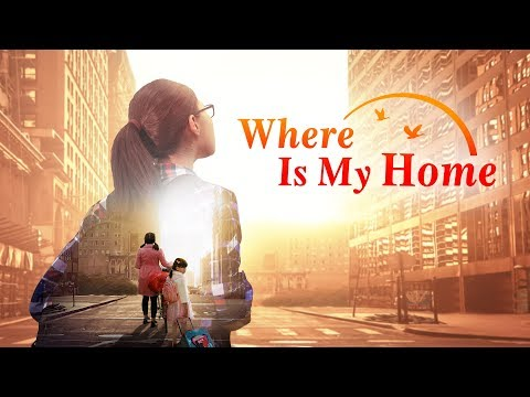 God Is Good | Best Christian Movie Where Is My Home | God Gave Me a Happy Family