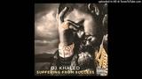 DJ Khaled - Never Surrender (feat. Scarface, Jadakiss, Meek Mill, Akon, John Legend &amp Anthony Ha