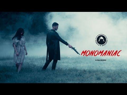 Carla's Dreams - Monomaniac   Official Video