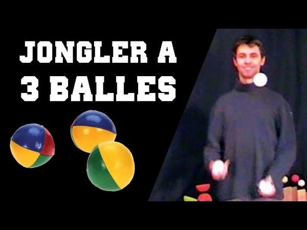 TUTO JONGLER À 3 BALLES (simple, basique)