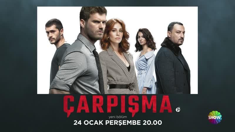Çarpışma yeni bölümüyle 24 Ocak Perşembe Show TVde!