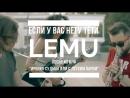Lemu - Если у вас нету тёти к/ф Ирония судьбы или c лёгким паром