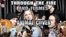 DragonForce - Through The Fire And Flames (Animal Cover)