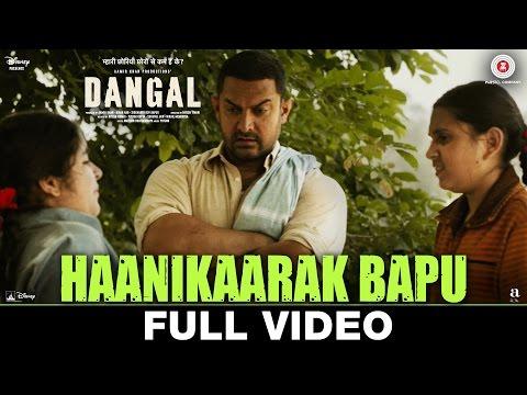Haanikaarak Bapu - Full Video | Dangal | Aamir Khan | Pritam | Amitabh B | Sarwar Sartaz Khan