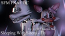 [SFM/FNAF/OC] Sleeping With Sirens ( Fly ) For Laurine Star ♥