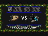 NHL   Ducks VS Sharks