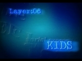 RE:WIRE - LAYER:06 KIDS - SERIAL EXPERIMENTS LAIN