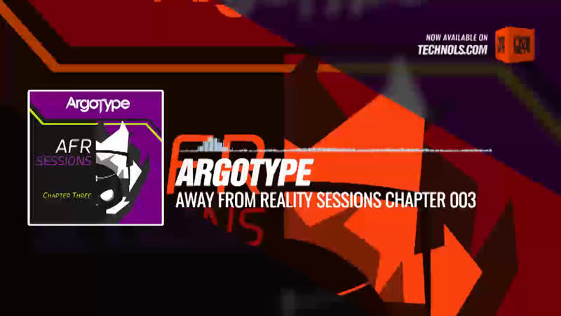 Argotype - Away From Reality Sessions Chapter 003 Periscope Techno music