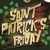 ДОП: 15 марта | Фестиваль ST. PATRICK'S friDAY