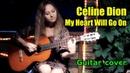 Titanic OST | My Heart Will Go On | На гитаре разбор