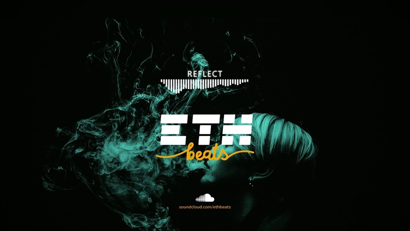 Reflect Aggressive Newschool Rap Hip Hop Instrumental Beat prod by ETH Beats