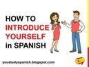 Spanish Lesson 5 - How to INTRODUCE YOURSELF in Spanish Formal Informal Cómo te llamas Cómo se llama