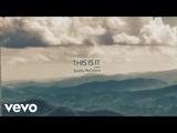 Scotty McCreery - This Is It (Lyric)