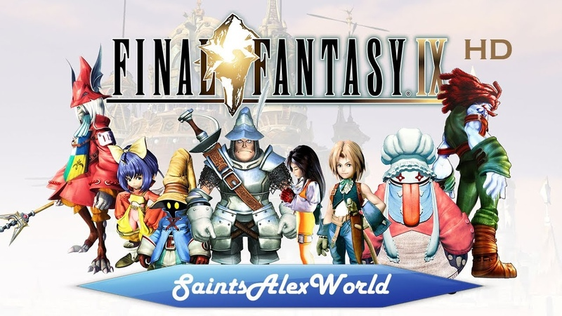 1| Final Fantasy IX HD - Однажды в Александрии.
