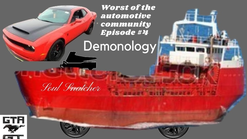 Worst of the Automotive Community Episode 4 Demonology The new GT 500 Sucks!