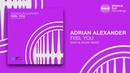 Adrian Alexander - Feel You ( East Atlas Remix ) *OUT NOW*