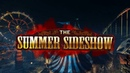 The Summer Sideshow Step Right Up (Killing Floor 2 OST)