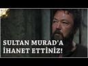 Muhteşem Yüzyıl Kösem - Yeni Sezon 25.Bölüm 55.Bölüm Sultan Murada İhanet Ettiniz!