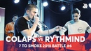 RYTHMIND vs COLAPS Grand Beatbox 7 TO SMOKE Battle 2018 Battle 6