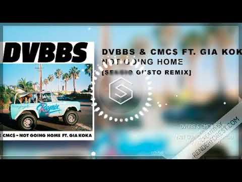 DVBBS CMC$ ft Gia Koka Not Going Home Sergio Gusto remix