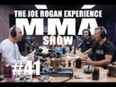JRE MMA Show 41 with TJ Dillashaw Duane Ludwig
