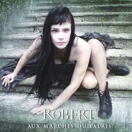 Robert альбом Aux marches du palais