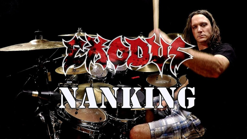 EXODUS - Nanking - Drum Cover