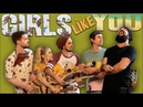 Girls Like You Walk off the Earth Maroon 5 Cover